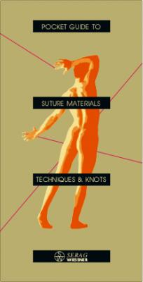 Pocket Guide to Suture Materials, Suture Techniques and Knots.pdf