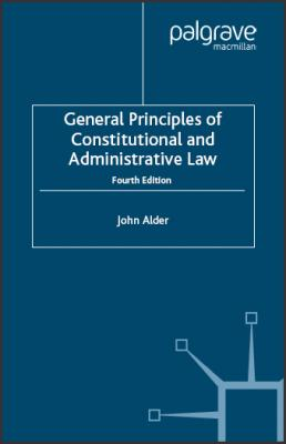 General Principles of Constitutional and Administrative Law 4th Edition.pdf