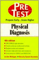 Pretest USMLE step 2 - Physical Diagnosis 4th (2001) by Jo-Ann Releguiz and Beverly Cornel-Avendano.pdf