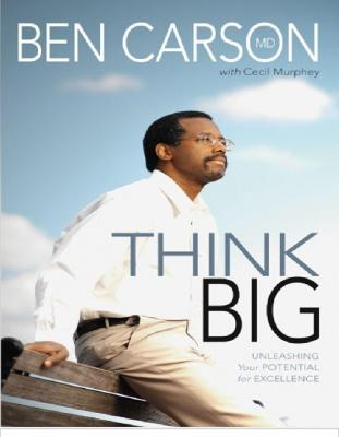Ben Carson MD Think Big - Unleashing Your Pot book.pdf