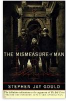 17. Stephen Jay Gould - The Mismeasure of Man (1981) - Revised edition - missing last page.pdf