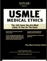 The 100 cases you are most likely to see on the exam (Kaplan USMLE Medical Ethics) by conrad fischer M.D .pdf