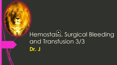 GENERAL SURGERY DISCUSSIONS--HEMOSTASIS, SURGICAL BLEEDING AND TRANSFUSION.mp4