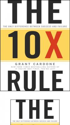 The Ten Times Rule_ The Only Difference Between Success and Failure ( PDFDrive.com ).pdf