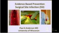 Prevention of Surgical Site Infection by Paul Anderson, M.D., M.S.mp4