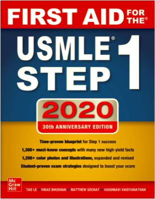 First Aid for the USMLE Step 1 2020 Thirtieth (30th) Anninersary edition.pdf