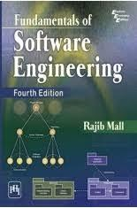 Fundamentals of Software Engineering, Fourth Edition, Rajib Mall ( PDFDrive ).pdf