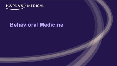 Behavioural Medicine Course pack [Kaplan High Yield].pdf