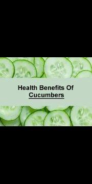 Amazing health benefits of cucumbers that you are not aware of.mp4