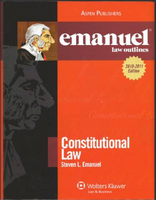 Constitutional Law - emanuel law outlines .pdf
