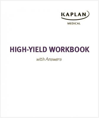Kaplan High Yield WorkBook with Answers for the USMLE Step 1.pdf