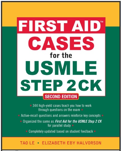 First Aid Cases for the USMLE Step 2 CK - Second (2nd) Edition.pdf