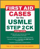 First Aid Cases for the USMLE Step 2 CK - Second (2nd) Edition by Tao Le and Elizabeth Eby Halvorson.pdf